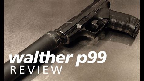 Quickies: the Walther P99 with the AAC TiRANT 9mm - YouTube