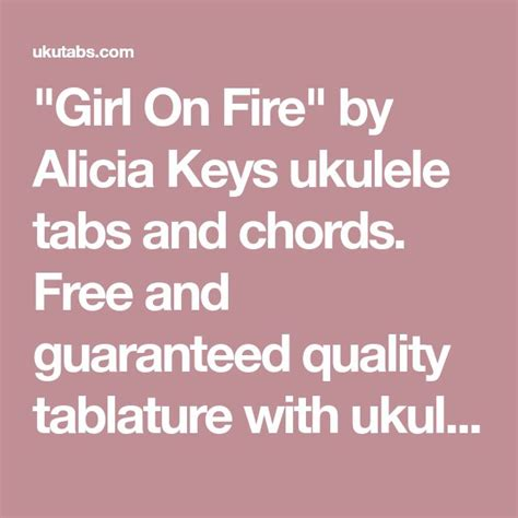 """""""Girl On Fire"""" by Alicia Keys ukulele tabs and chords"""